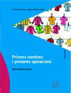 PRIMERS NOMBRES I PRIMERES OPERACIONS