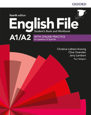 ENGLISH FILE 4TH EDITION A1/A2. STUDENT'S BOOK AND WORKBOOK WITHOUT KEY PACK