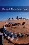 OXFORD BOOKWORMS 4. DESERT, MOUNTAIN, SEA