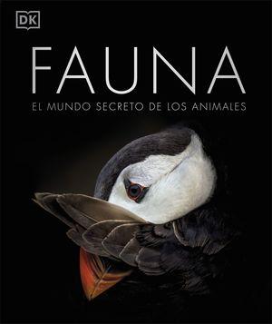 FAUNA. EL MUNDO SECRETO DE LOS ANIMALES