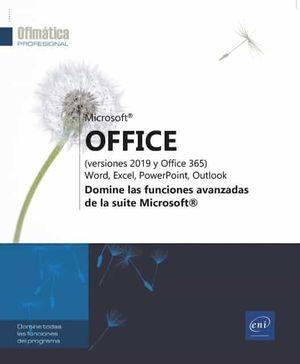 MICROSOFT« OFFICE VERSIONES 2019 Y OFFICE 365 WORD EXCEL