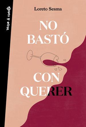 NO BASTÓ CON QUERER