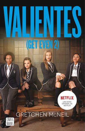 GET EVEN 2. VALIENTES