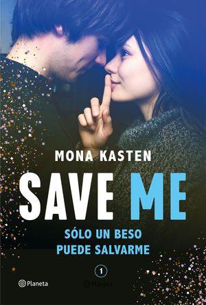 SAVE 1. SAVE ME