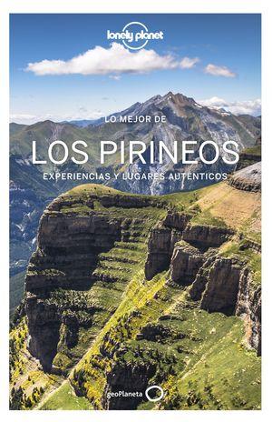 LO MEJOR DE LOS PIRINEOS - LONELY PLANET