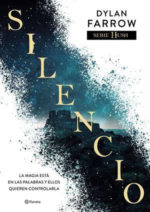 SERIE HUSH 1. SILENCIO