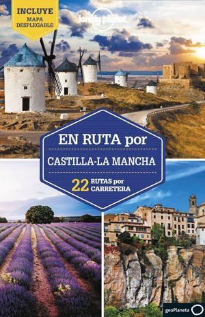 EN RUTA POR CASTILLA-LA MANCHA - LONELY PLANET (2021)