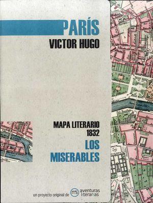 PARÍS MAPA LITERARIO 1832. LOS MISERABLES