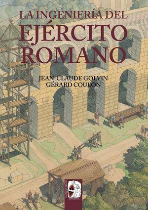 LA INGENIERIA DEL EJERCITO ROMANO
