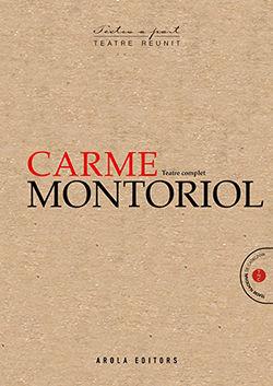 CARME MONTORIOL. TEATRE COMPLET