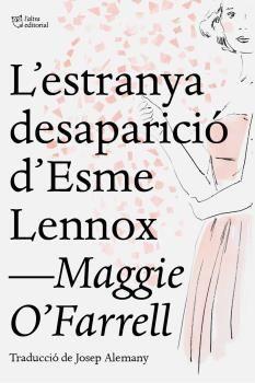 L' ESTRANYA DESAPARICIÓ D'ESME LENNOX