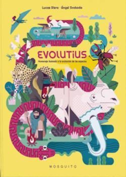 EVOLUTIUS. HOMENATGE IL.LUSTRAT A L'EVOLUCIÓ DE LES ESPÈCIES