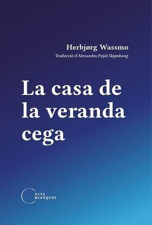 LA CASA DE LA VERANDA CEGA