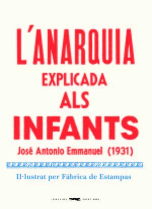 L' ANARQUIA EXPLICADA ALS INFANTS