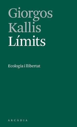 LÍMITS. ECOLOGIA I LLIBERTAT