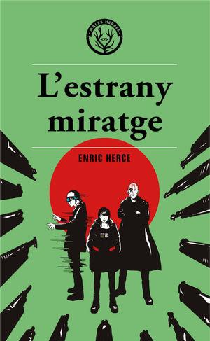 L'ESTRANY MIRATGE