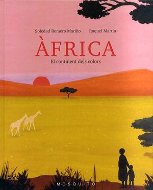 AFRICA. EL CONTINENT DELS COLORS