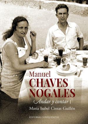 MANUEL CHAVEZ NOGALES. ANDA Y CONTAR I