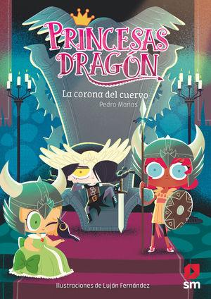 PRINCESAS DRAGON 12. LA CORONA DEL CUERVO
