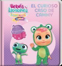 BEBES LLORONES. EL CURIOSO CASO DE CAMMY