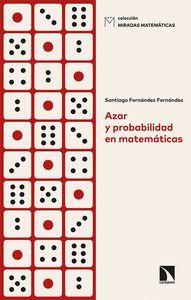 AZAR Y PROBABILIDAD EN MATEMATICAS
