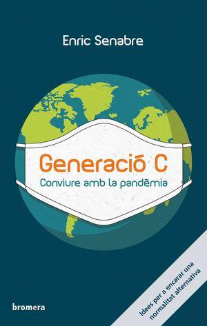 GENERACIO C. CONVIURE AMB LA PANDEMIA