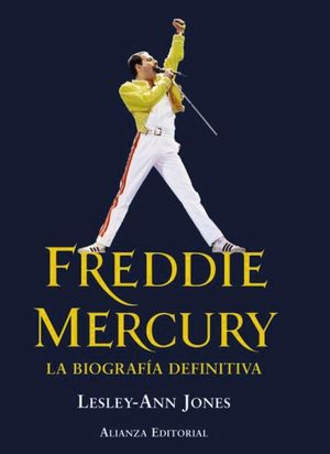 FREDDIE MERCURY. LA BIOGRAFÍA DEFINITIVA