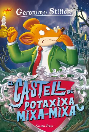 GERONIMO STILTON 14. EL CASTELL DE POTAXIXA MIXA-MIXA