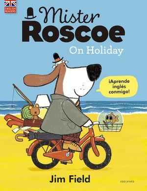 MISTER ROSC OE ON HOLIDAY. ¡APRENDE INGLES CONMIGO!
