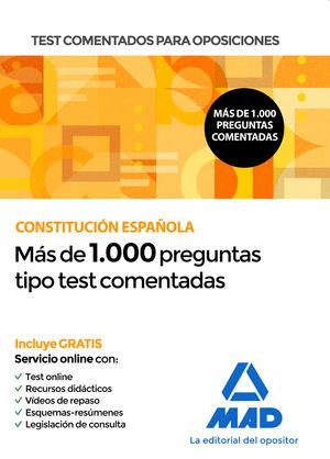 TEST COMENTADOS PARA OPOSICIONES DE LA CONSTITUCIÓN ESPAÑOLA