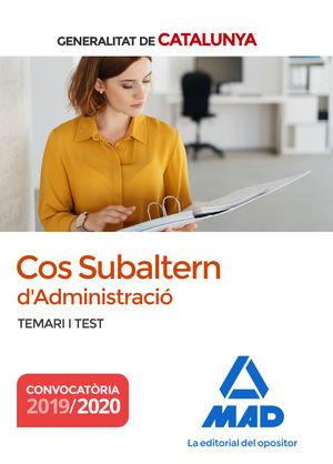 COS SUBALTERN D´ADMINISTRACIÓ DE LA GENERALITAT DE CATALUNYA. TEMARI I TEST