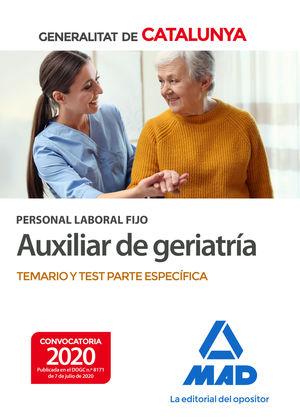 PERSONAL LABORAL FIJO DE AUXILIAR DE GERIATRÍA DE LA GENERALITAT DE CATALUNYA. T