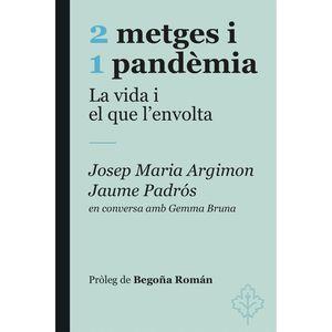 2 METGES I 1 PANDEMIA