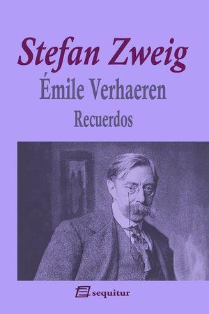 EMILE VERHAEREN. RECUERDOS