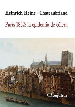 PARÍS 1832. LA EPIDEMIA DE CÓLERA