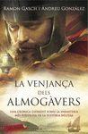 LA VENJANÇA DELS ALMOGÀVERS