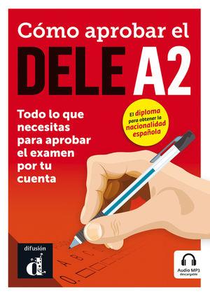 CÓMO APROBAR EL DELE A2 + CD
