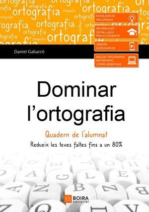 DOMINAR L'ORTOGRAFIA QUADERN DE L'ALUMNAT