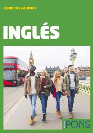 INGLES (2 LIBROS+AUDIOS+VIDEOS+ACTIVIDADES ONLINE). IDIOMAS PONS