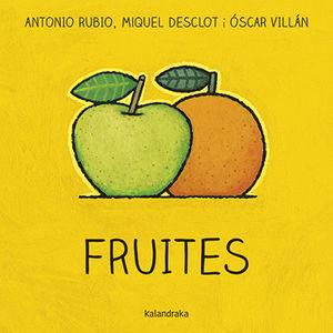 FRUITES. DEL BRESSOL A LA LLUNA