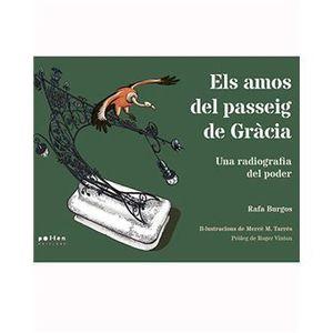 ELS AMOS DEL PASSEIG DE GRÀCIA