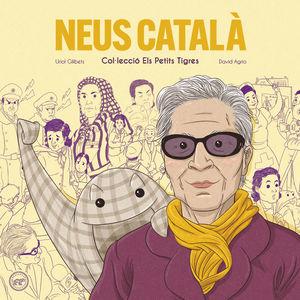 NEUS CATALA. ELS PETITS TIGRES