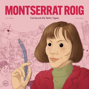 MONTSERRAT ROIG. ELS PETITS TIGRES