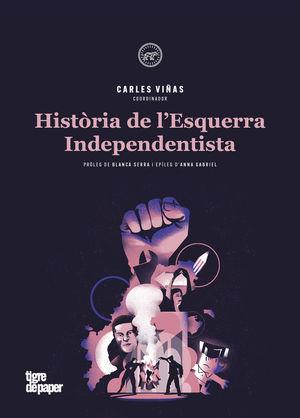 HISTÒRIA DE L'ESQUERRA INDEPENDENTISTA