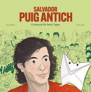 SALVADOR PUIG ANTICH. ELS PETITS TIGRES