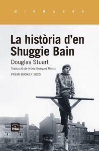 LA HISTORIA DEN SHUGGIE BAIN