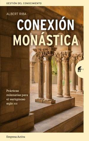 CONEXIÓN MONÁSTICA