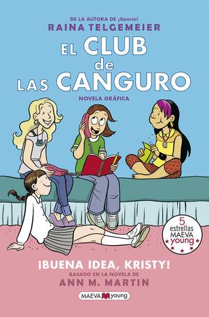 EL CLUB DE LAS CANGURO 1. ¡BUENA IDEA, KRISTY!