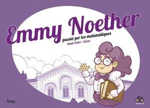 EMMY NOETHER PASSIO PER LES MATEMATIQUES