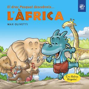 EL DRAC PASQUAL DESCOBREIX... L'ÀFRICA